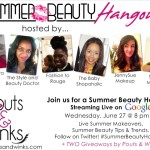 "Summer Beauty ""Hangout"" On Google + {Giveaway!}"
