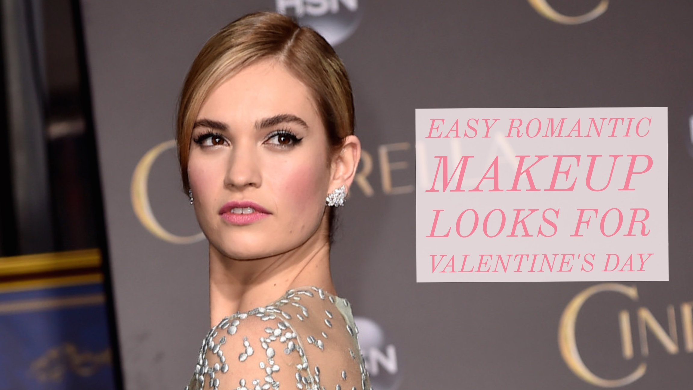 Easy Romantic Makeup Looks For Valentine's Day