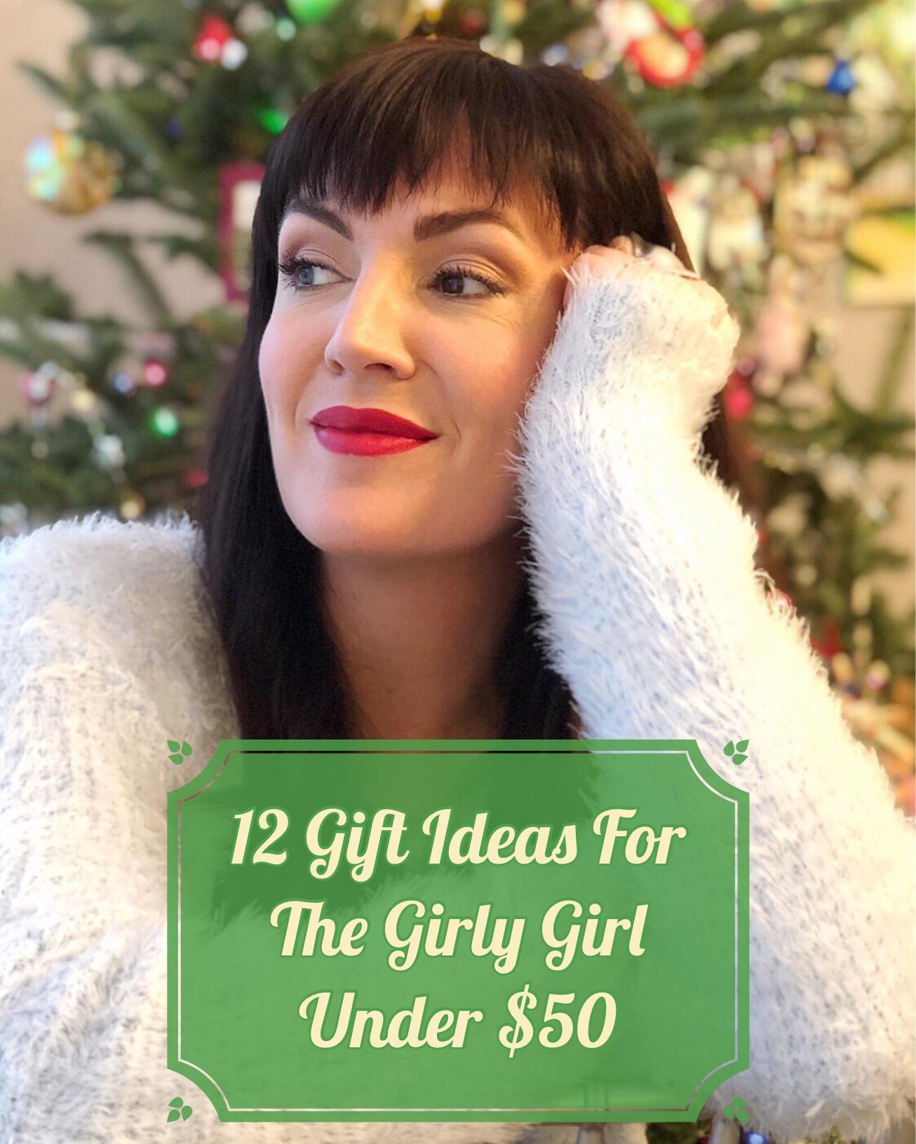 12 Girly Gift Ideas Under $50
